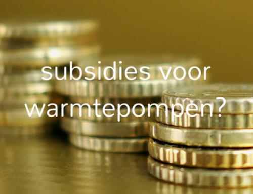 Zijn er nog subsidies bij de plaatsing van een warmtepomp?